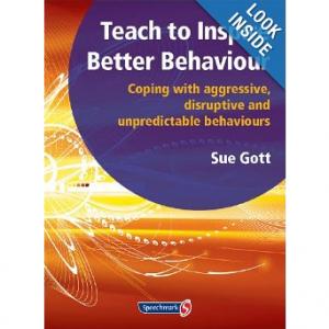 Teach to Inspire Better Behaviour Therese Hoyle
