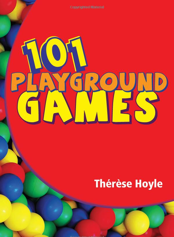 101 Playground Games by Therese Hoyle