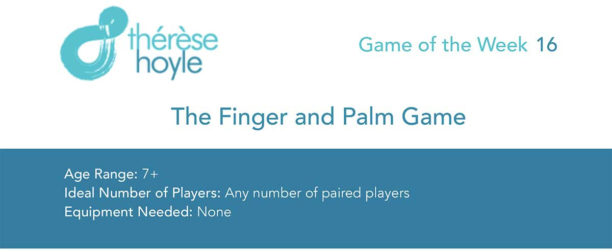 Game of the Week #16: The Finger and Palm Game