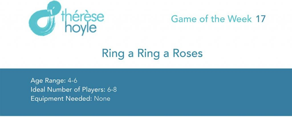 Game of the Week #17:  Ring a Ring a Roses