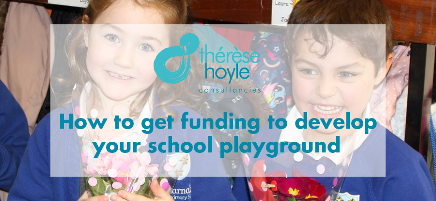 How to get funding to develop your school playground.