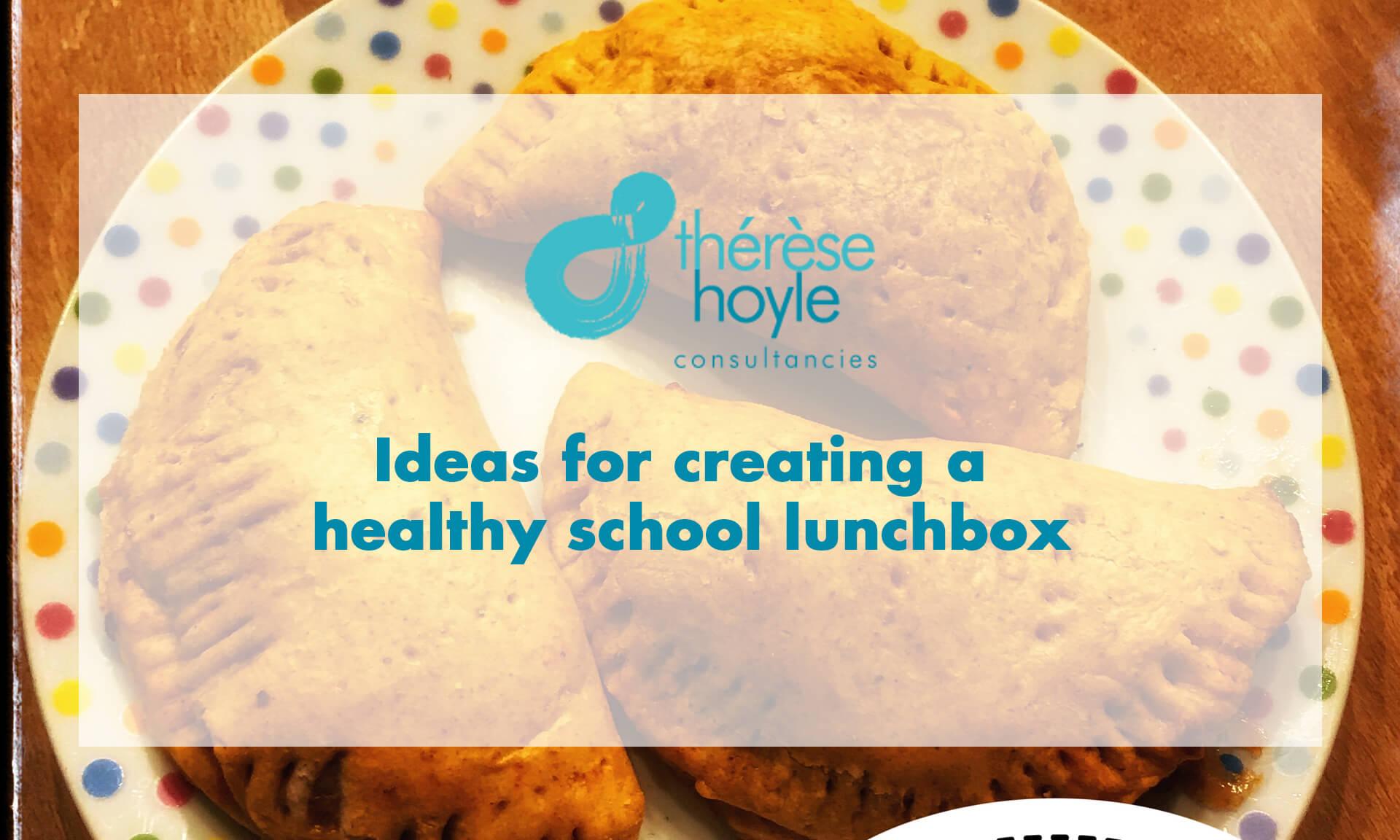 Ideas for creating a healthy school lunchbox