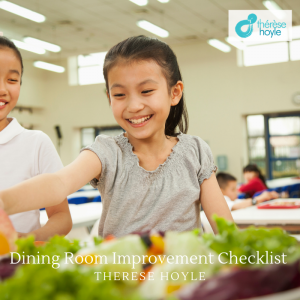 School Dining Room Checklist from Therese Hoyle