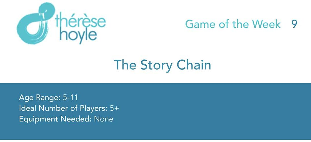Game of Week #9:  The Story Chain
