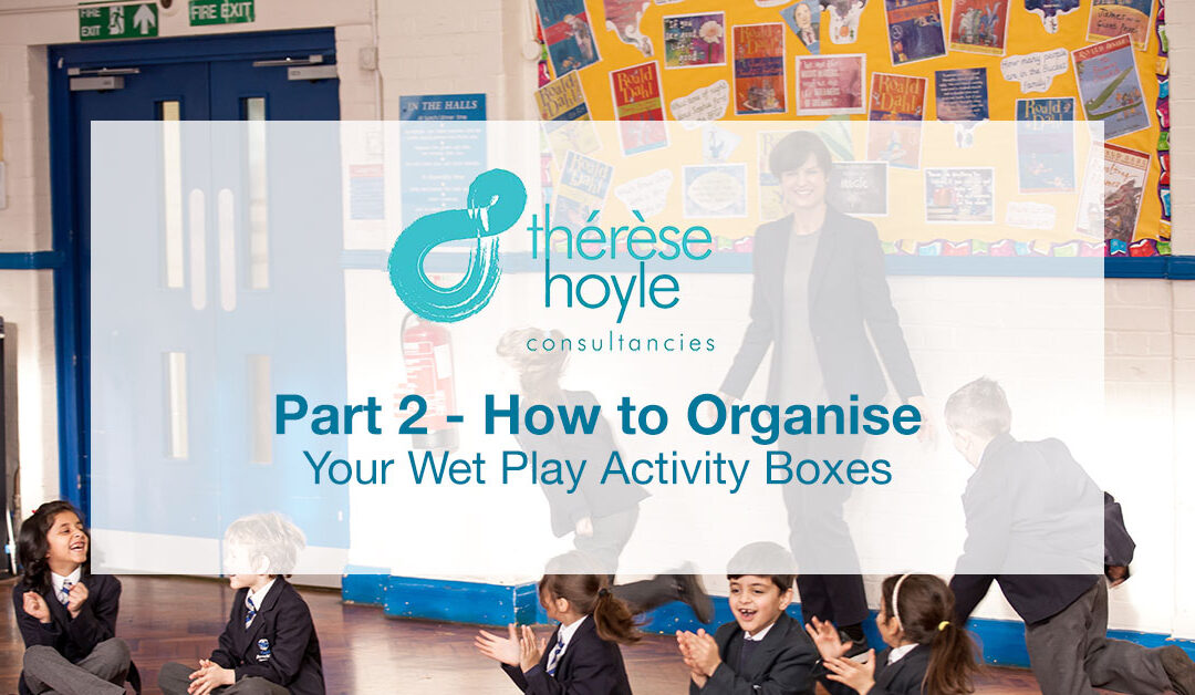 Part II How to Organise Your Wet Play Activity Boxes